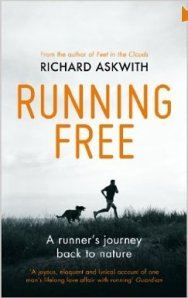 Running Free by Richard Askwith