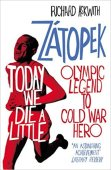 Emil_Zatopek_Today_We_Die_A_Little